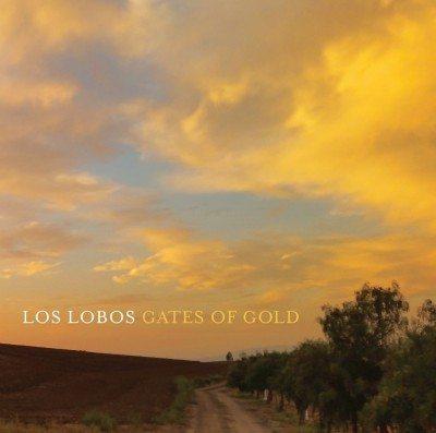 LosLobosFeature_030416.GatesOfGold