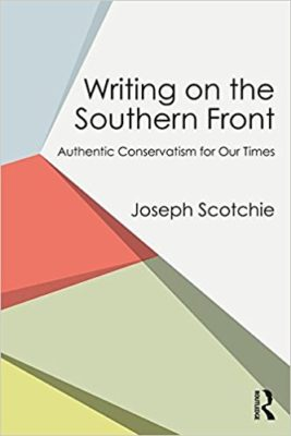 Joseph Scotchie's Writing on the Southern Front
