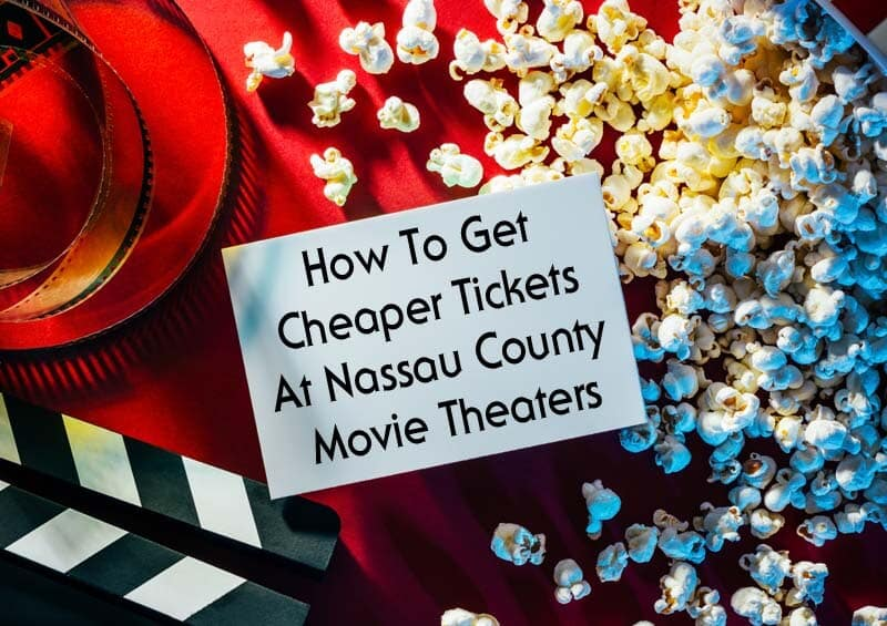 How To Get Cheaper Tickets At Nassau County Movie Theaters